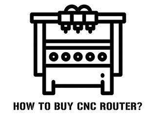 How to buy a suitable CNC router?