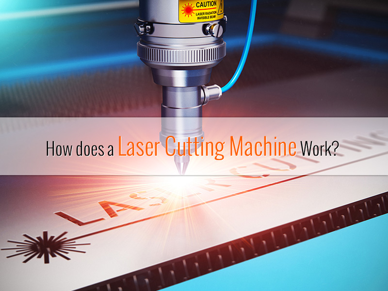 How does a laser cutting machine work?