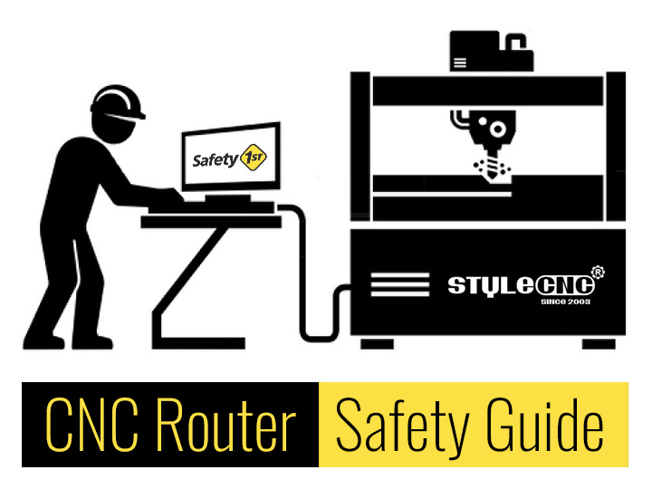 A Brief Guide to CNC Router Safety