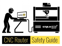 A Brief Guide to CNC Router Safety from STYLECNC