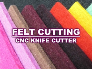 High Precision Felt Cutting Machine with CNC Knife Cutter
