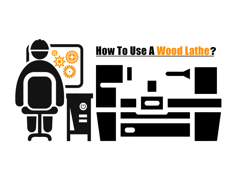 How to Use a Wood Lathe for Beginners?